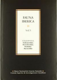 FAUNA IBÉRICA. VOL. 5. COLEOPTERA: OEDEMERIDAE, PYROCHROIDAE, PYTHIDAE, MYCTERIDAE