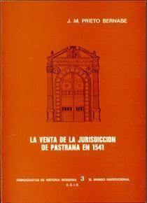 LA VENTA DE LA JURISDICCIÓN DE PASTRANA EN 1541