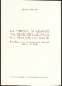 LA CORONA DE ARAGÓN Y EL REINO DE MALLORCA EN EL PRIMER CUARTO DEL SIGLO XIV