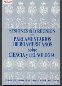 SESIONES DE LA REUNIÓN DE PARLAMENTARIOS IBEROAMERICANOS SOBRE CIENCIA Y TECNOLOGÍA