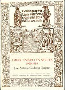 EL AMERICANISMO EN SEVILLA (1900-1980)