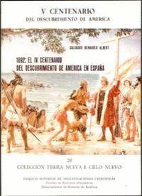 MIL OCHOCIENTOS NOVENTA Y DOS, EL IV CENTENARIO DEL DESCUBRIMIENTO DE AMÉRICA EN ESPAÑA