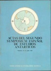 ACTAS DEL SEGUNDO SYMPOSIUM ESPAÑOL DE ESTUDIOS ANTÁRTICOS