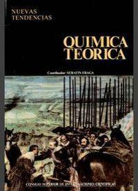 QUÍMICA TEÓRICA. TOMO I. ESTRUCTURA, INTERACCIONES Y REACTIVIDAD