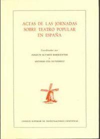 ACTAS DE LAS JORNADAS SOBRE TEATRO POPULAR EN ESPAÑA