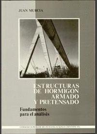 FUNDAMENTOS PARA EL ANÁLISIS DE ESTRUCTURAS DE HORMIGÓN ARMADO Y PRETENSADO
