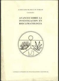 AVANCES SOBRE LA INVESTIGACIÓN EN BIOCLIMATOLOGÍA