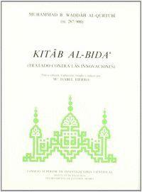KITAB AL-BIDA´ (TRATADO CONTRA LAS INNOVACIONES)