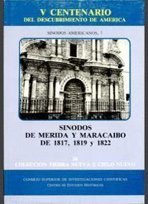 SÍNODOS DE MÉRIDA Y MARACAIBO DE 1817, 1819 Y 1822