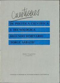 CUESTIONES DE POLÍTICA CIENTÍFICA Y TECNOLÓGICA