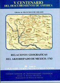 RELACIONES GEOGRÁFICAS ARZOBISPADO DE MÉXICO, 1743