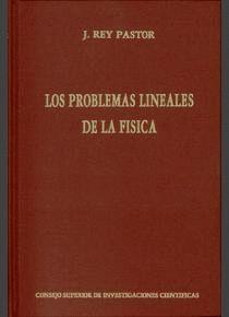 LOS PROBLEMAS LINEALES DE LA FÍSICA