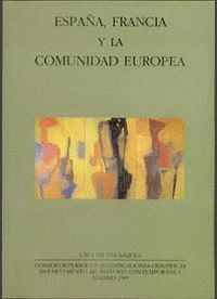 ESPAÑA, FRANCIA Y LA COMUNIDAD EUROPEA