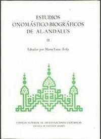 ESTUDIOS ONOMÁSTICO-BIOGRÁFICOS DE AL-ANDALUS. VOL. II