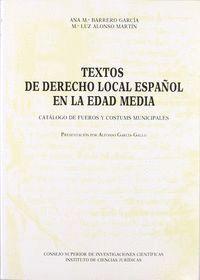 TEXTOS DE DERECHO LOCAL ESPAÑOL EN LA EDAD MEDIA