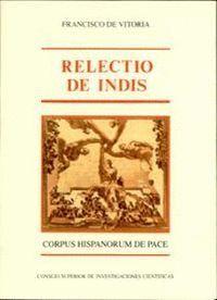 RELECTIO DE INDIS (CARTA MAGNA DE LOS INDIOS)