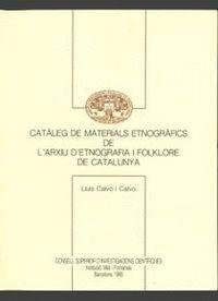 CATÀLEG DE MATERIALS ETNOGRÀFICS DE L´ARXIU D´ETNOGRAFIA I FOLKLORE DE CATALUNYA