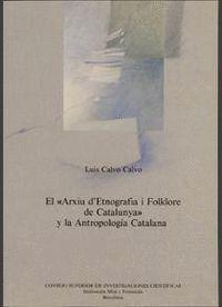 EL ARXIU D´ETNOGRAFIA I FOLKLORE DE CATALUNYA Y LA ANTROPOLOGÍA CATALANA