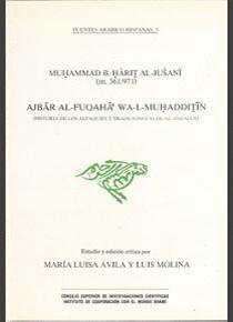 AJBAR AL-FUQAHA´ WA-L-MUHADDITIN (HISTORIA DE LOS ALFAQUÍES Y TRADICIONISTAS DE AL-ANDALUS)