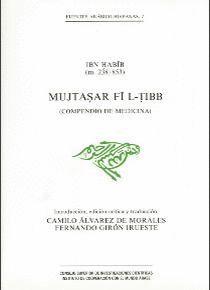 MUJTASAR FI L-TIBB (COMPENDIO DE MEDICINA)
