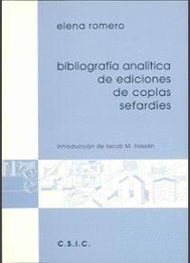 BIBLIOGRAFÍA ANALÍTICA DE EDICIONES DE COPLAS SEFARDÍES