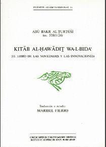 KITAB AL-HAWADIT WA-L-BIDA´ (EL LIBRO DE LAS NOVEDADES Y LAS INNOVACIONES)