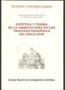 ESTÉTICA Y TEORÍA DE LA ARQUITECTURA EN LOS TRATADOS ESPAÑOLES DEL SIGLO XVIII
