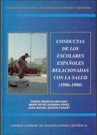 CONDUCTAS DE LOS ESCOLARES ESPAÑOLES RELACIONADAS CON LA SALUD (1986-1990)