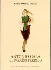 ANTONIO GALA, EL PARAÍSO PERDIDO