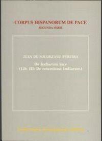 DE INDIARUM IURE. LIBER III. DE RETENTIONE INDIARUM