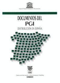DOCUMENTOS DEL PGI, DISTRIBUCIÓN EN ESPAÑA