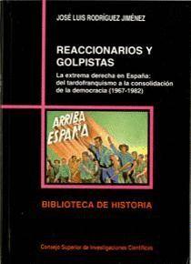 REACCIONARIOS Y GOLPISTAS