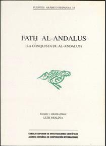 FATH AL-ANDALUS (LA CONQUISTA DE AL-ANDALUS)