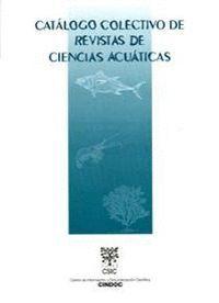 CATÁLOGO COLECTIVO DE REVISTAS DE CIENCIAS ACUÁTICAS