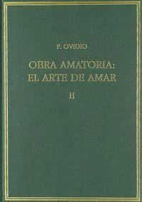 OBRA AMATORIA II. EL ARTE DE AMAR