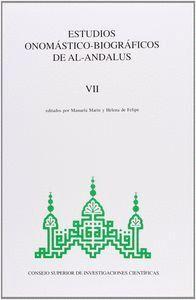 ESTUDIOS ONOMÁSTICO-BIOGRÁFICOS DE AL-ANDALUS. VOL. VII. HOMENAJE A JOSÉ MARÍA FÓRNEAS