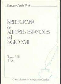 BIBLIOGRAFÍA DE AUTORES ESPAÑOLES DEL SIGLO XVIII. TOMO VIII (T-Z)