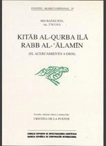 KITAB AL-QURBA ILÀ RABB AL-´ALAMIN (EL ACERCAMIENTO A DIOS)