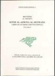 KITAB AL-ADWIYA AL-MUFRADA = (LIBRO DE LOS MEDICAMENTOS SIMPLES)