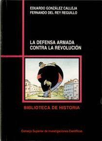LA DEFENSA ARMADA CONTRA LA REVOLUCIÓN