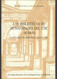LAS BIBLIOTECAS DE HUMANIDADES DEL CSIC (MADRID)