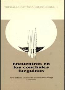 ENCUENTROS EN LOS CONCHALES FUEGUINOS
