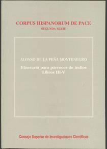 ITINERARIO PARA PÁRROCOS DE INDIOS. TOMO II. LIBROS III-V