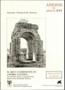EL ARCO CUADRIFONTE DE CÁPARRA (CÁCERES)
