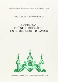 ESTUDIOS ONOMÁSTICO-BIOGRÁFICOS DE AL-ANDALUS. VOL. VIII. BIOGRAFÍAS Y GÉNERO BIOGRÁFICO EN EL OCCID
