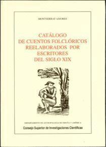 CATÁLOGO DE CUENTOS FOLCLÓRICOS REELABORADOS POR ESCRITORES DEL SIGLO XIX