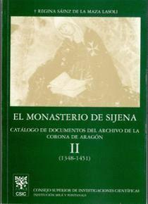 EL MONASTERIO DE SIJENA. VOL. II. CATÁLOGO DE DOCUMENTOS DEL ARCHIVO DE LA CORONA DE ARAGÓN (1348-14