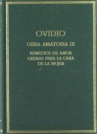 OBRA AMATORIA III. REMEDIOS DE AMOR , CREMAS PARA LA CARA DE LA MUJER REMEDIOS DE AMOR CREMAS PARA L