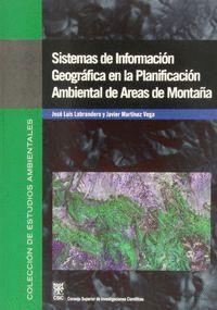 SISTEMAS DE INFORMACIÓN GEOGRÁFICA EN LA PLANIFICACIÓN AMBIENTAL DE ÁREAS DE MONTAÑA