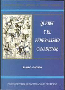QUEBEC Y EL FEDERALISMO CANADIENSE